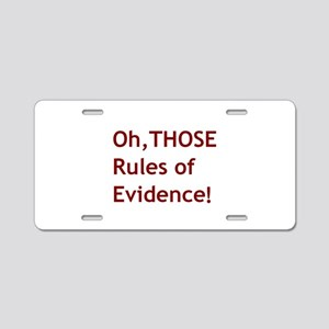 Rules of Evidence 2 Aluminum License Plate