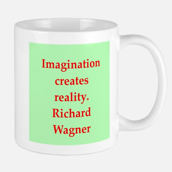 Richard wagner quotes Mug