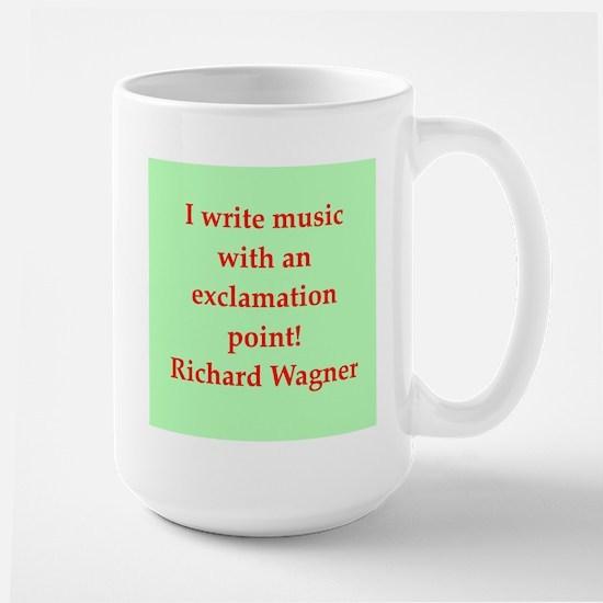 Richard wagner quotes Large Mug