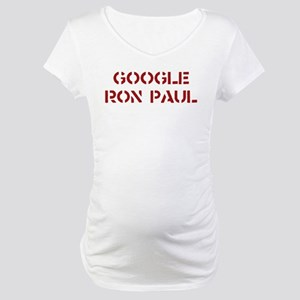 Google Ron Paul Maternity T-Shirt