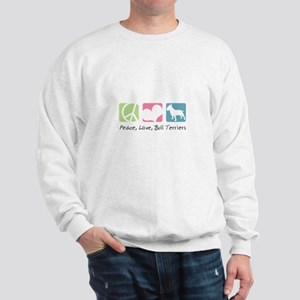 Peace, Love, Bull Terriers Sweatshirt
