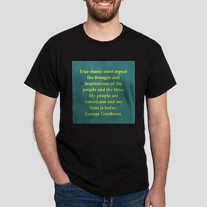 George Gershwin quotes Dark T-Shirt
