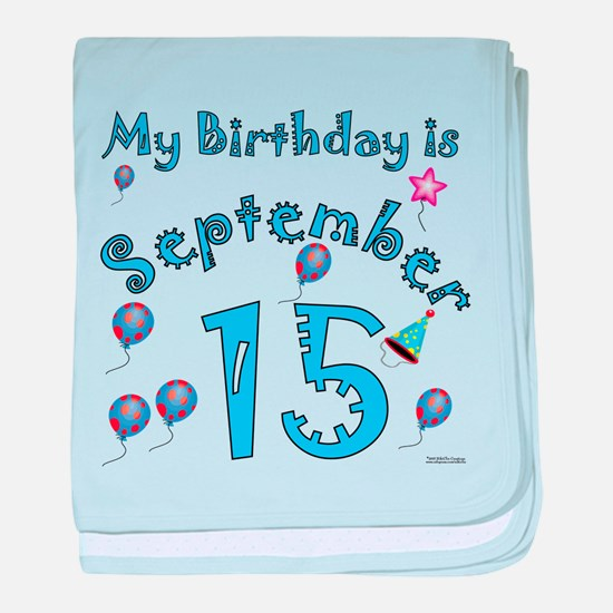 September 15th Birthday baby blanket