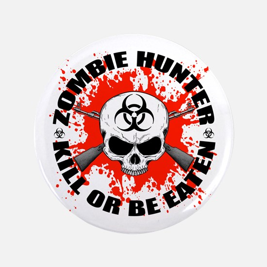 """Zombie Hunter 1 3.5"""" Button (100 pack)"""