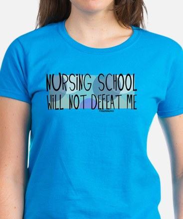 Nursing School will not Defeat Me Women's Dark T-S