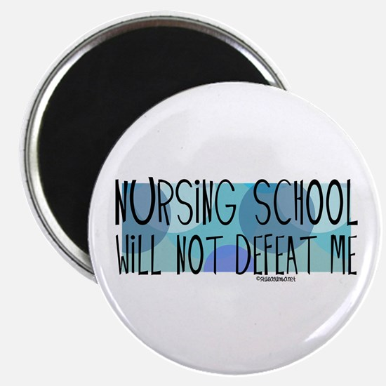 Nursing School will not Defeat Me Magnet