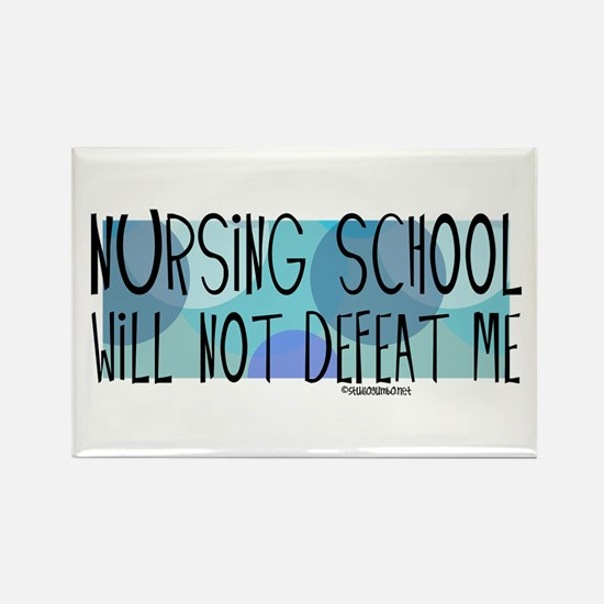 Nursing School will not Defeat Me Rectangle Magnet