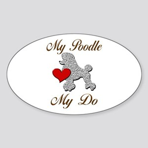 My (White) Poodle... Sticker (Oval)