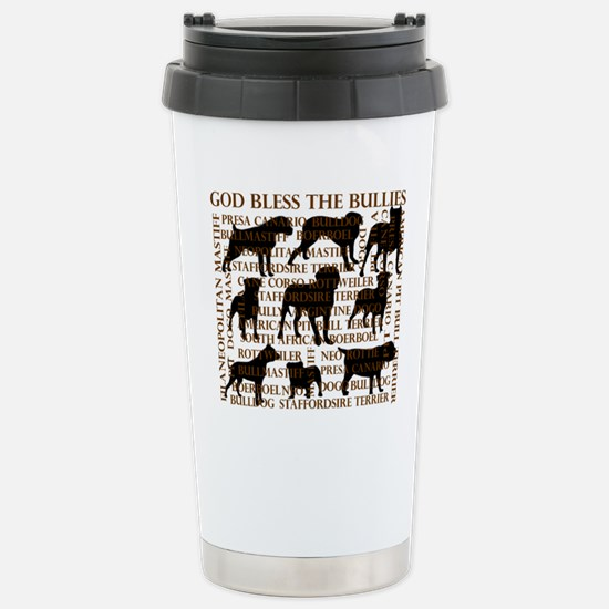 God Bless The Bullies Stainless Steel Travel Mug