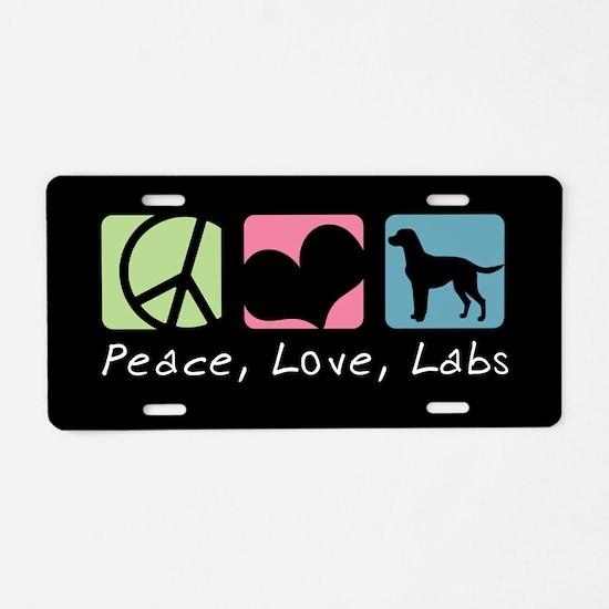 Peace, Love, Labs Aluminum License Plate