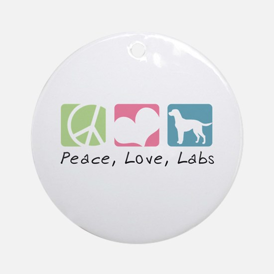 Peace, Love, Labs Ornament (Round)