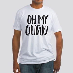 Oh My Quad Fitted T-Shirt