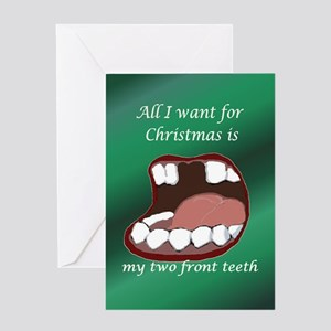 all i want for christmas are my two front teeth gr - All I Want For Christmas Is My Two Front Teeth