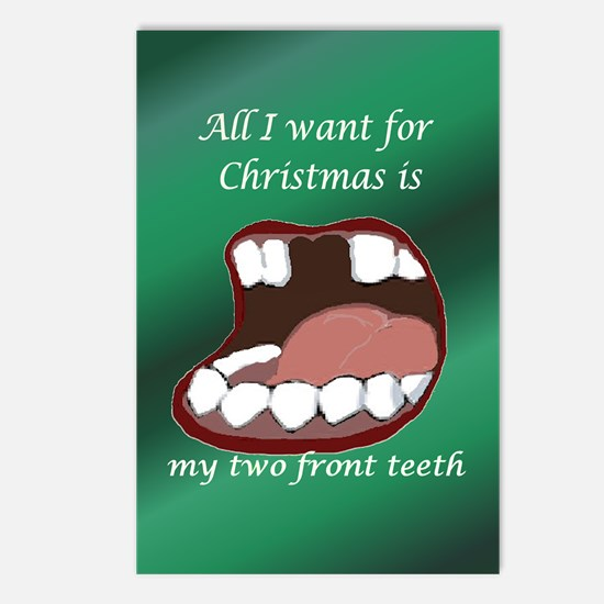 All I Want for Christmas Are My Two Front Teeth Po
