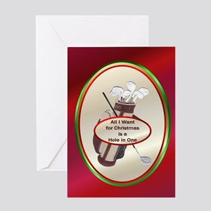 All I Want is a Hole in One Greeting Card