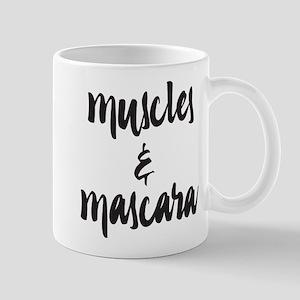 Muscles and Mascara 11 oz Ceramic Mug