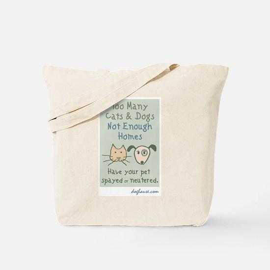 Too Many Spay & Neuter Tote Bag
