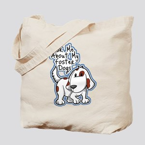 Ask Me About (Dogs) Tote Bag