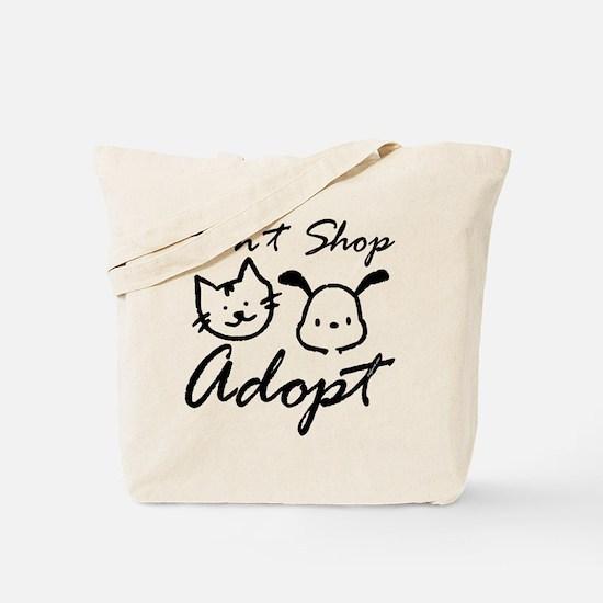 Don't Shop, Adopt Tote Bag