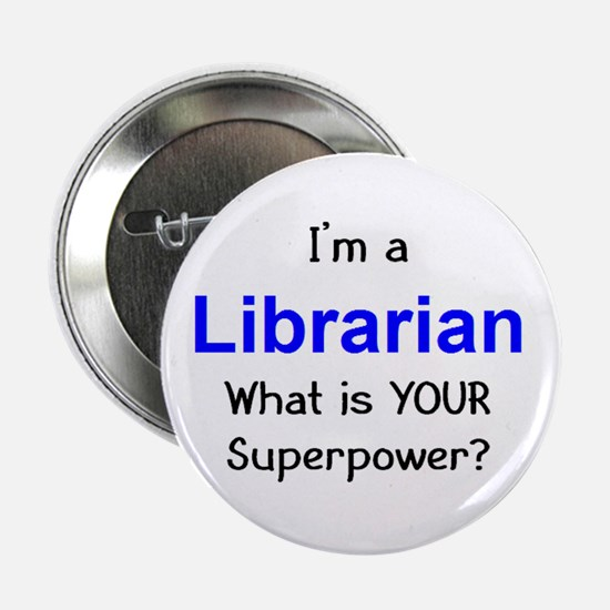 "librarian 2.25"" Button"