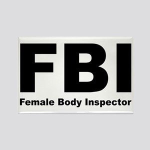 FBI Female Body Inspector Rectangle Magnet