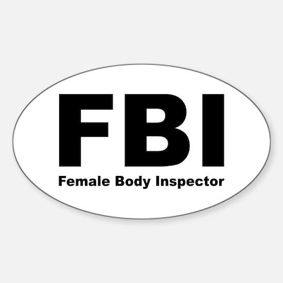 FBI Female Body Inspector Oval Decal