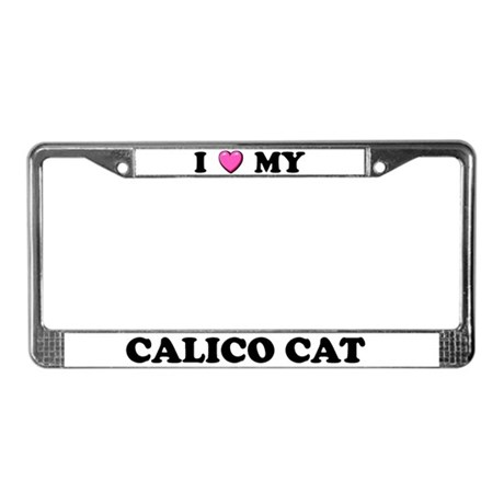 I Heart My Calico Cat License Plate Frame