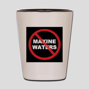 Anti Maxine Waters Shot Glass