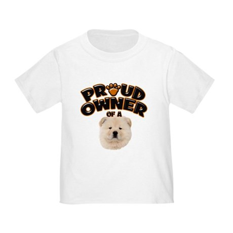 Proud Owner of a Chow Chow Toddler T-Shirt