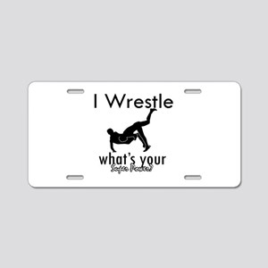 I Wrestle Aluminum License Plate