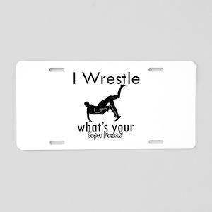 I Wrestle Aluminum License Plate
