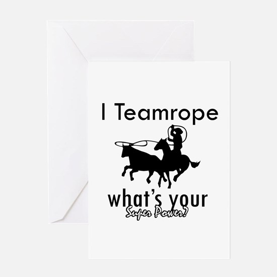 I Teamrope Greeting Card