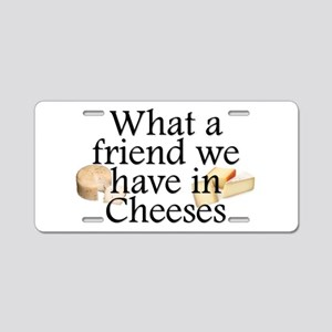 Cheeses Aluminum License Plate
