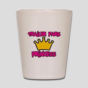 Trailer Park Princess Shot Glass