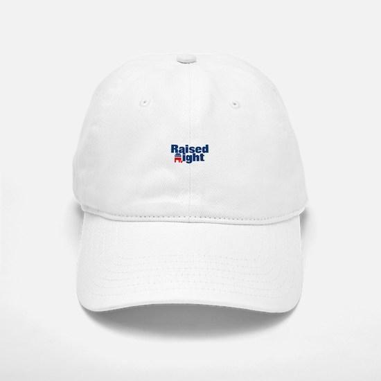 Raised Right Baseball Baseball Cap