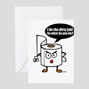 Dirty job Greeting Card