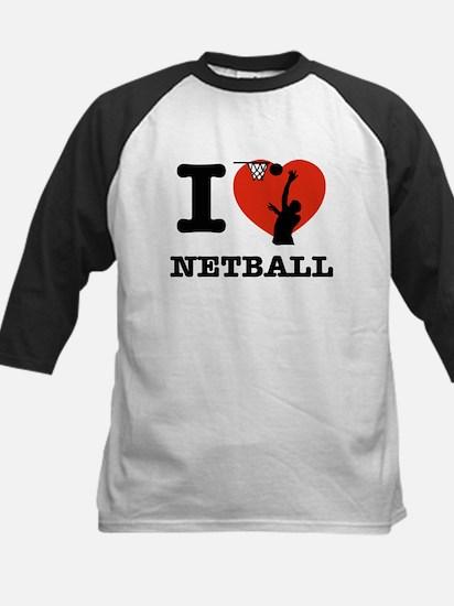 I love Netball Kids Baseball Jersey