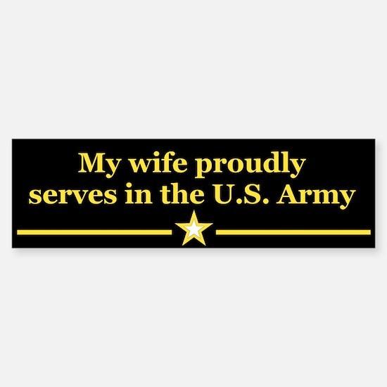 My wife proudly serves Bumper Bumper Bumper Sticker