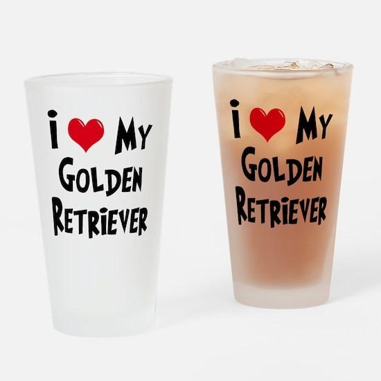 I Love My Golden Retriever Drinking Glass