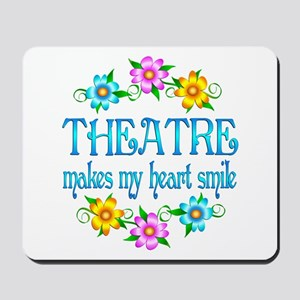 Theatre Smiles Mousepad