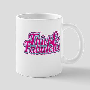 Thick and Fabulous Mug