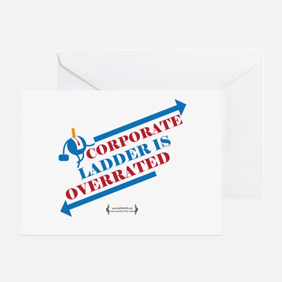 Corporate Ladder Overrated 02 Greeting Cards