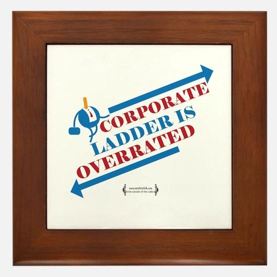 Corporate Ladder Overrated 02 Framed Tile