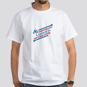 Corporate Ladder Overrated 02 T-Shirt