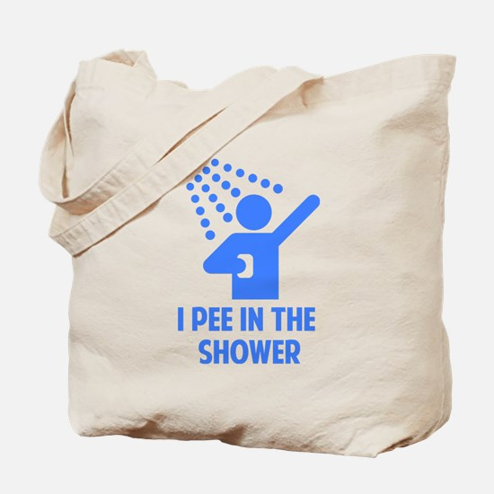 I Pee in the Shower Tote Bag