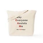 Today Everyone Assists Me (TE Tote Bag