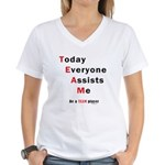 Today Everyone Assists Me (TE Women's V-Neck T-Shi