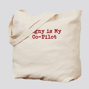 Dagny is my co-pilot Tote Bag