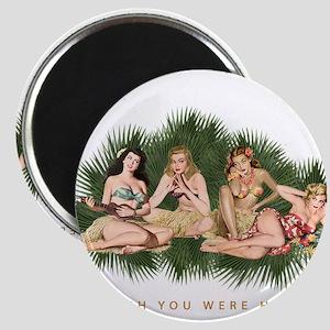 Hula Girls Wishing You Were Here Magnet