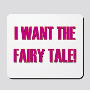 Fairy Tale - Pretty Woman Mousepad